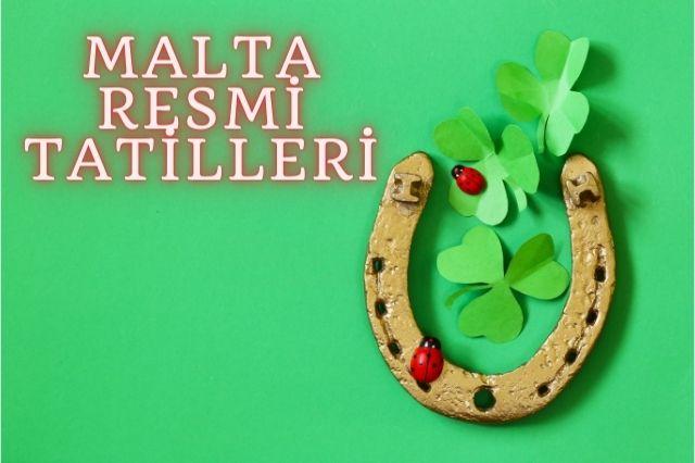 Malta Resmi Tatilleri ve Bayramları